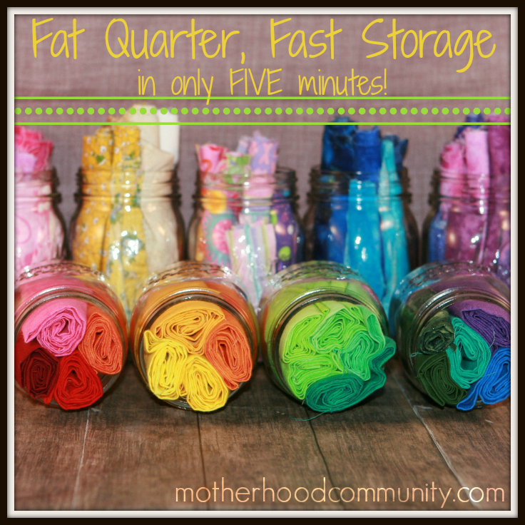 Fat Quarter - Fast Storage - in only FIVE minutes - Motherhood Community