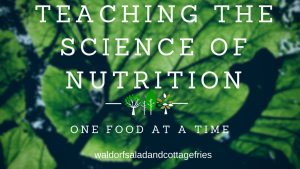 Teaching the Science of Nutrition